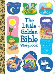 The Little Golden Bible Storybook Golden Christian BRDBK