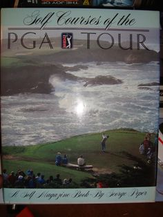 Golf Courses of the PGA Tour George Peper 1986 Hardcover Illustrated Book