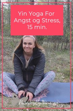 Yin Yoga For Angst og Stress, 15 min.  #yinyogaforangst #yinyogaforstress #yinyogapånorsk #yinyoganorsk #yinyogaangst #purejoybynina Generalized Anxiety Disorder, Stop Worrying, Panic Attacks, Yin Yoga, Negative Thoughts, Self Development, Self Help, Self Love, Mental Health