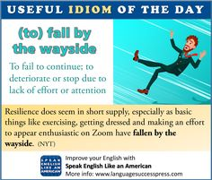 Don't let your English fall by the wayside -- add this common English idiom to your active vocabulary! Common English Idioms, Learning English Online, American English, Make An Effort, Learn English, Vocabulary, Improve Yourself, Student, Exercise