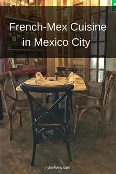 French Mex cuisine which has a tradition dating back to the 19th century