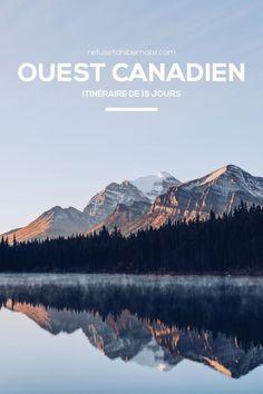 L'itinéraire de l'Ouest canadien. 15 jours pour découvrir #Calgary, les #Rocheuses et #Vancouver. Que voir ?   Que faire ? Où dormir ? #Canada #OuestCanadien