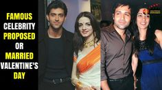8 Famous Celebrity Couples Who Got Married or proposed On Valentine's Day