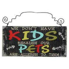 Plaque - Kids & Pets