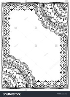 Stylized with henna tattoos decorative pattern for decorating covers for book, notebook, casket, magazine, postcard and folder. Mandala and border in mehndi style. Frame in the eastern tradition. Mandala Doodle, Mandala Art Lesson, Mandala Artwork, Doodle Art Drawing, Mandala Drawing, Pencil Art Drawings, Art Drawings Sketches, Mandala Pattern, Zentangle Patterns