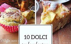 10 DOLCI PER LA COLAZIONE IMPERDIBILI – I Sapori di Casa Prosecco, Risotto, Yogurt, French Toast, Muffin, Breakfast, Desserts, Food, Morning Coffee