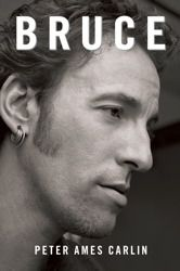 Bruce by Peter Ames Carlin. The biography of one of America's greatest musicians.