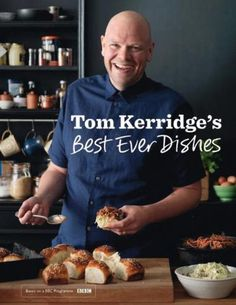 Tom Kerridge's Best Ever Dishes. Nice publication. Great print aroma too.
