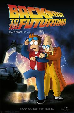 Futurama meets Back to the Future -- nerd-gasm! Fiction, Smosh, Fan Art, Poster S, Back To The Future, The Simpsons, Favorite Tv Shows, Pop Culture, Funny Pictures