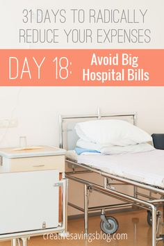 Don`t get stuck with a hospital bill you can`t afford. Try one of these 5 strategies help negotiate and lower the cost, so you can avoid medical debt and still provide great healthcare for your family! {31 Days to Radically Reduce Your Expenses, Day 18}