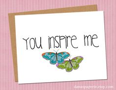 You inspire me card - Encouragement card, Thank you card, Congratulations card, long-term illness card, card for mentor at work