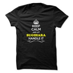 [Hot tshirt name ideas] Keep Calm and Let SUGIHARA Handle it  Shirts of month  Hey if you are SUGIHARA then this shirt is for you. Let others just keep calm while you are handling it. It can be a great gift too.  Tshirt Guys Lady Hodie  SHARE and Get Discount Today Order now before we SELL OUT  Camping 4th fireworks tshirt happy july and i must go tee shirts and let al handle it calm and let month handle calm and let sugihara handle itacz keep calm and let garbacz handle italm garayeva