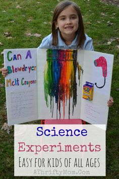 Fast And Easy Science Fair Experiments For Kids Of All Ages! Easy Science projects for kids, melting crayons with a blow dryer craft project First Grade Science Projects, Kindergarten Science Projects, Elementary Science Fair Projects, Science Fair Experiments, Science Projects For Kids, Science Crafts, Preschool Science, Science For Kids, School Projects