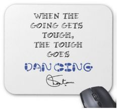 When The Going Gets Tough Mousepads with quotes that shantanu believes in! Hurry & Buy