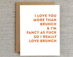 I Love More Than Brunch-Funny Happy Birthday Card for Adult