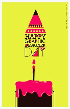 Feliz Dia del Diseñador Graphico. 27 de abril—What!? There's a day dedicated to us?!