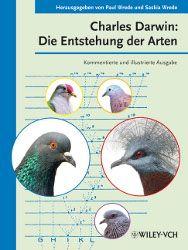 """Entdecken Sie mit Wiley-VCH """"Die Entstehung der Arten"""", herausgegeben von Paul Wrede und Saskia Wrede!"""