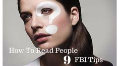 How To Read People —9 FBI Tips www.LaRaeQuy.com