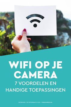 Wifi op je camera: wanneer is dit handig? En waarom? Uitleg en tips wanneer de wifi-functie op jouw Nikon, Canon of Sony camera goed van pas komt!