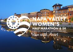 Join us for Napa Valley Women's Half Marathon & 5K in California. The course winds through the countryside and finishes at Oxbow Commons Park.