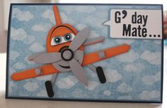 """My grandson says this is """"Dusty from Planes! Boy Cards, Kids Cards, Cute Cards, Punch Art Cards, Birthday Cards For Boys, Craft Punches, Disney Crafts, Scrapbook Cards, Scrapbooking"""