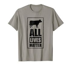 All Lives Matter t-shirt activist and vegetarian vegan shirt Geile T-shirts, Cool T Shirts, Vegetarian, Cool Stuff, Mens Tops, Life, Fashion, Vegan Shirts, Moda
