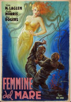 Anselmo Ballester poster for Rough, Tough and Ready (directed by Del Lord, 1945) which for some reason was known as Femmine del Mar (Females of the Sea) in Italy