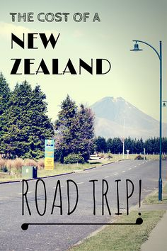 The Travel Natural | The Cost of a week long New Zealand Road Trip in the North Island