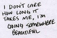 hope it's somewhere wonderful