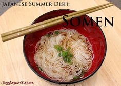 Juggling With Kids: Around the World in 12 Dishes: Japan: Somen