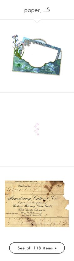 """""""paper, ...5"""" by katiemarilexa ❤ liked on Polyvore featuring frame, hearts, fillers, backgrounds, doodles, pink, quotes, text, phrase and saying"""
