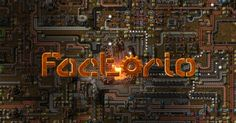 Factorio PC Game Download! Free Download Sandbox Strategy and Base Building Video Game! http://www.videogamesnest.com/2016/03/factorio-pc-game-free-download.html #Factorio #games #pcgames #pcgaming #videogames #gaming #strategy #basebuilding
