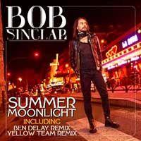 Bob Sinclar – Summer Moonlight