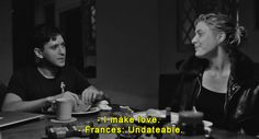 Frances Ha (2012) - This movie made me laugh, uncomfortable, yet was real and not afraid to show the awkward side of life