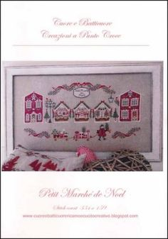 Petit March de Noel is the title of this cross stitch pattern from Cuore e Batticoure.