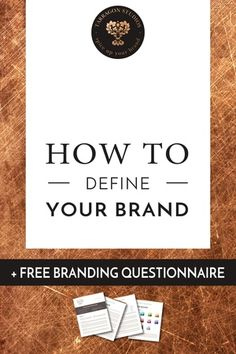 How to Define your brand + Free Brand Questionnaire