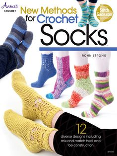 New Methods for Crochet Socks ~ 12 patterns - incl. techniques as lace, colorwork, Tunisian & cables ~ tips for working socks with different stitch pattersn, sizing & getting correct gauge ~ variety of heel and toe patterns ~ CROCHET Crochet Socks Pattern, Annie's Crochet, Crochet Books, Crochet Slippers, Learn Crochet, Beanie Pattern, Holiday Crochet Patterns, Crochet Patterns For Beginners, Knitting Patterns