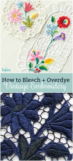 How to Bleach and Overdye Vintage Embroidery // Hungarian Embroidery Updated // Modern Doily Decor Ideas // Craft with Doilies // DIY dye projects // #diy #dye #embroidery
