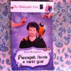 Recensione di Pappagalli, favole e tanti guai sul blog di The Bibliophile Girl