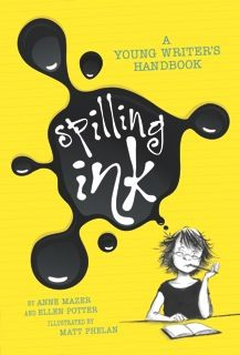Spilling Ink, a Young Writer's Handbook