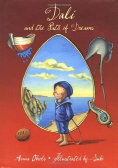 Dalí and the Path of Dreams by Anna Obiols, illustrated by Joan Subirana