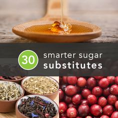 Instead of going cold turkey, try some of these healthier sugar substitutions #sugarfree http://greatist.com/health/30-sugar-substitutes-any-and-every-possible-situation