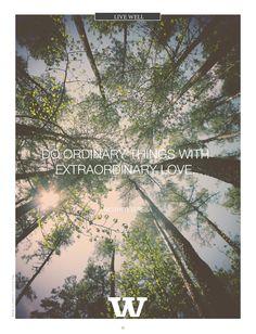 Do Ordinary Things with Extraordinary Love