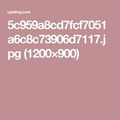 5c959a8cd7fcf7051a6c8c73906d7117.jpg (1200×900)