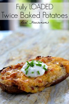 Fully LOADED Twice Baked Potatoes | Real Housemoms | So delicious and perfect for a summer BBQ!