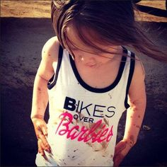 Bikes over Barbie. Ha, love this shirt for my daughter :) Bikes / Fourwheeler / Country girl / Future Daughter, Future Baby, Toddler Girl, Baby Kids, Motocross Love, Biker Girl, Biker Baby, Biker Chick, Maila