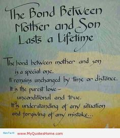 ... mother and her son lasts a life time – Mother Inspirational Quotes