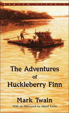 Huckelberry Finn is still one of my all time favorites.