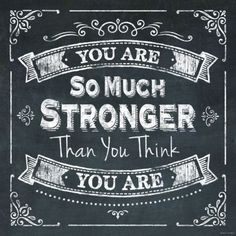 Rustic Vintage Black Chalkboard Sign You Are Stronger Than You Think Home Decor Chalkboard Lettering, Black Chalkboard, Chalkboard Paint, Chalkboard Signs, Chalkboard Writing, Lettering Ideas, Cool Words, Wise Words, Stronger Than You Think