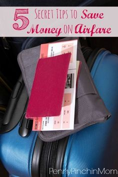 5 Secret Tips to Save Money on Airfare! This is a MUST PIN! This article shares the best tips to help you save money when you book your next flight - so you always get the best deal on your travel!